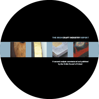 Crafts Council of Ireland Irish Craft Industry Report